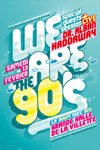 We Are The 90's Special Guests Session #1 Dr. Alban & Haddaway