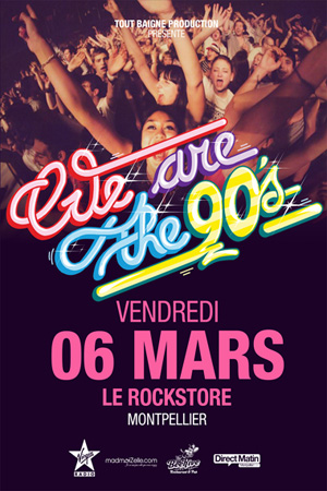 We Are The 90's Montpellier